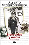 Siete Vidas y Media, Alberto Vazquez-Figueroa, 8498725879