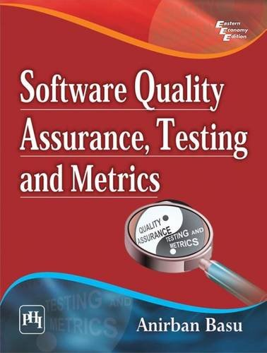 Software Quality Assurance, Testing and Metrics pdf