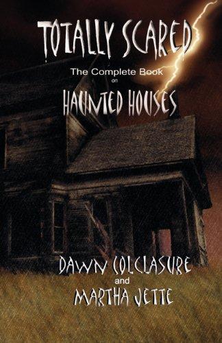Book: Totally Scared by Martha Jette & Dawn Colclasure