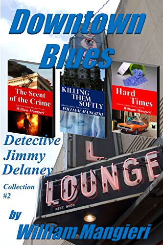 - Downtown Blues:  Detective Jimmy Delaney Collection #2