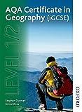 AQA Level 1/2 Certificate in Geography, Judith Canavan, 140852130X