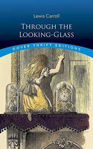 Through the Looking-Glass (Dover Thrift Editions)]()