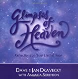 Glimpses of Heaven, Dave Dravecky and Jan Dravecky, 0310216265