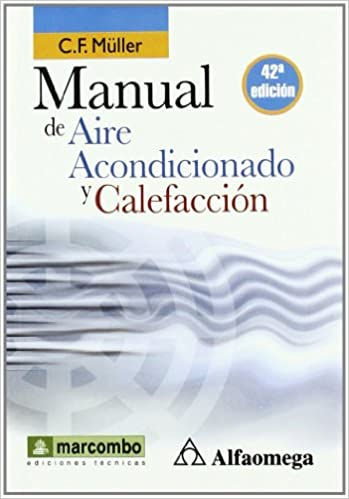 Manual de aire acondicionado y calefaccion [Nov 11, 2010] Muller: C F Muller: 9788426715562: Amazon.com: Books