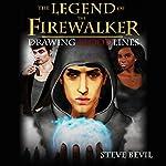 Drawing Bloodlines: The Legend of the Firewalker, Book 2   Steve Bevil