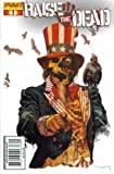 Raise The Dead #1: The Beginning of The End (Arthur Suydam Cover - Dynamite Comic Book 2007)