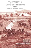 The Battle of Gettysburg 1863, Samuel Adams Drake, 1582183279