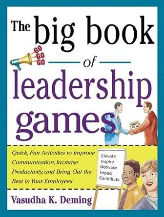 Amazon.com: The Big Book of Leadership Games: Quick, Fun ...