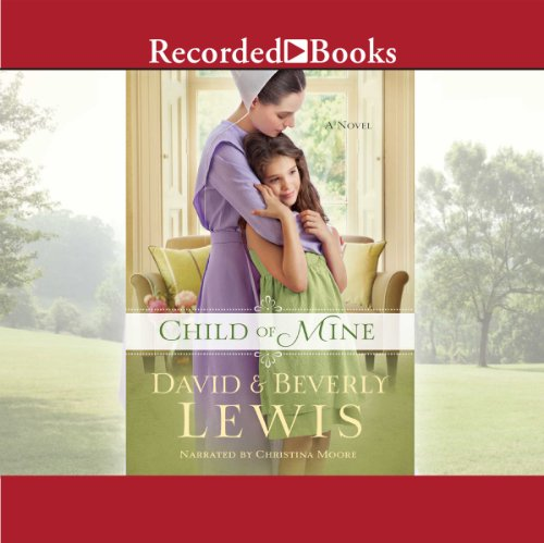 Child of Mine by Recorded Books