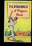 A Prefect's Uncle, P. G. Wodehouse, 0285620746