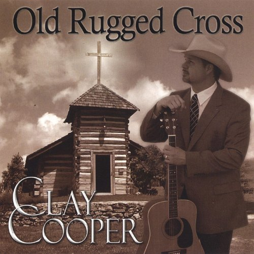 Old Rugged Cross By Clay Cooper On Amazon Music