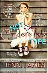 Not Cinderella's Type (Modern Fairytales) (Volume 1) Paperback