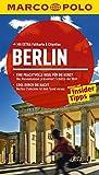 MARCO POLO Reiseführer Berlin: Reisen mit Insider-Tipps. Mit EXTRA Faltkarte & Cityatlas