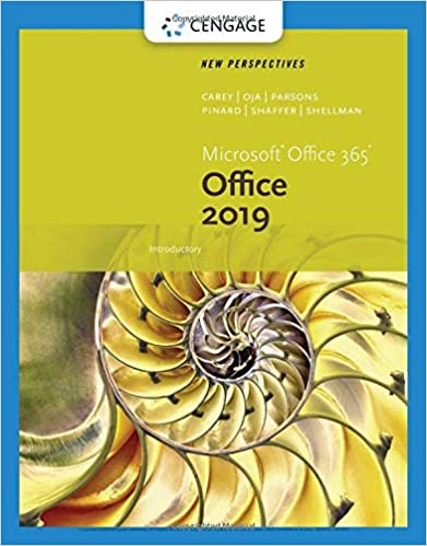 New Perspectives Microsoft Office 365 & Office 2019 Introductory