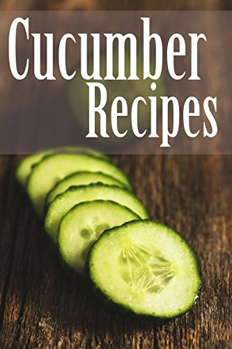 Cucumber Recipes by [Swansen, Jackie]