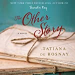 The Other Story | Tatiana de Rosnay