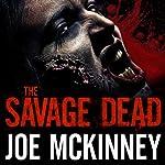 The Savage Dead | Joe McKinney