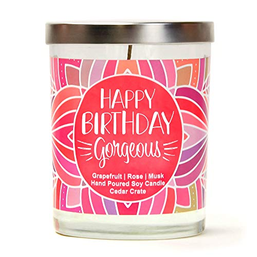 - Happy Birthday Gorgeous | Grapefruit, Rose, Musk | Luxury Scented Soy Candles | 10 Oz. Jar Candle | Made in The USA | Decorative Aromatherapy | Happy Birthday Gifts for Women | Happy Birthday Candles
