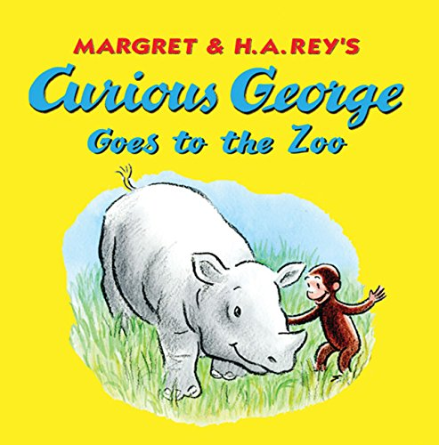 Curious George Goes to the Zoo by HMH Books
