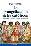 EVANGELIZACION DE LOS CATOLICOS