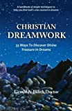 download ebook christian dreamwork: 33 ways to discover divine treasure in dreams by judith a doctor (2014-05-30) pdf epub