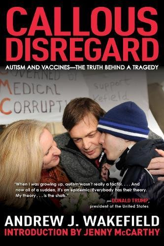 Download Callous Disregard: Autism and Vaccines--The Truth Behind a Tragedy PDF