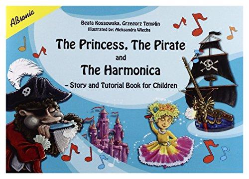 The Princess, The Pirate and The Harmoinca - Beata Kossowska, Grzegorz Templin [KSIÄĹťKA] Beata Kossowska