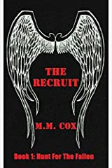 The Recruit by M. M. Cox (2014-07-07) Paperback