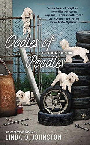 Oodles of Poodles (A Pet Rescue Mystery)