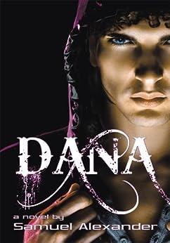 Dana by [Alexander, Samuel]