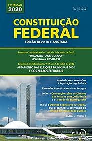 Constituição Federal - 2020: Edição Revista e Anotada