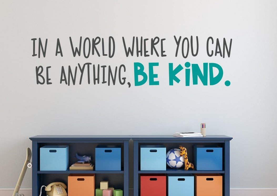 """Littledollz Be Kind Decal Be Kind Wall Decor Be Kind Wall Decal Kindness Wall Decal in A World Where You Can Be Anything Be Kind Kindness Quote 10""""x39"""""""