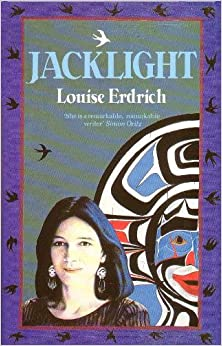 jacklight louise erdrich Windigo by louise erdrich windigo learning guide by phd students from stanford, harvard, berkeley.