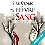De fièvre et de sang (Eva Svärta 1) | Sire Cédric
