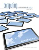 img - for Computing Essentials 2013 Complete Edition (The O'Leary Series) book / textbook / text book
