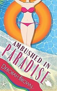 Ambushed In Paradise Series Volume 12