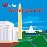 W Is for Washington DC