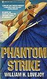 Phantom Strike, William H. Lovejoy, 0821743929