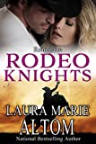 Renegade: Rodeo Knights, A Western Romance Novel (SEAL Team: Disavowed Book 5)