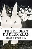 img - for The Modern Ku Klux Klan book / textbook / text book
