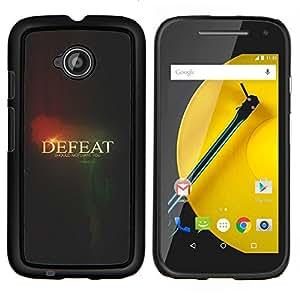 YiPhone /// Prima de resorte delgada de la cubierta del caso de Shell Armor - Derrota Negro Texto Significado Pensamiento - Motorola Moto E2 E2nd Gen