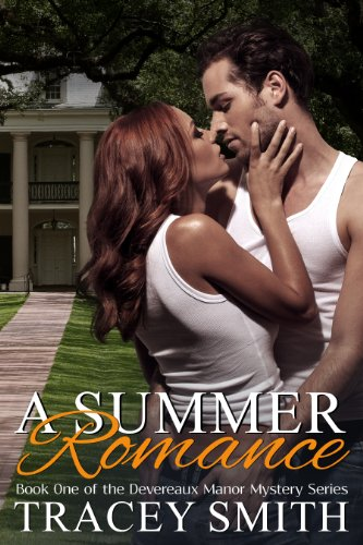 A Summer Romance: Book One of the Devereaux Manor Mystery Series