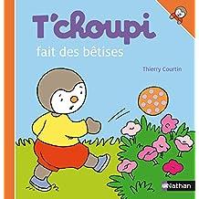 T'choupi fait des bêtises (ALBUM TCHOUPI t. 41) (French Edition)
