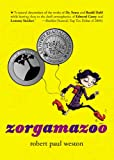 Zorgamazoo, Robert Paul Weston, 1595142959