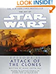 The Art of Star Wars: Episode II: Att...