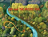 Ben and The Mystic FIve: #1 Arrival to the nature