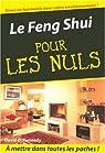 Le Feng Shui pour les Nuls par Kennedy