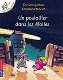 Poulailler Dans Les Etoiles (French Edition)