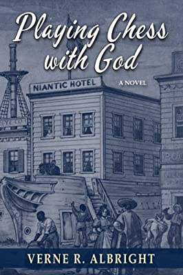 Playing Chess with God: A Novel