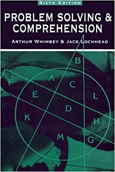 Problem Solving & Comprehension: Text Reconstruction Across the Curriculum Institute/Deliberate Thinking